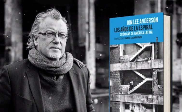 Jon Lee Anderson, autor de Los años de la espiral / Foto: Sexto Piso