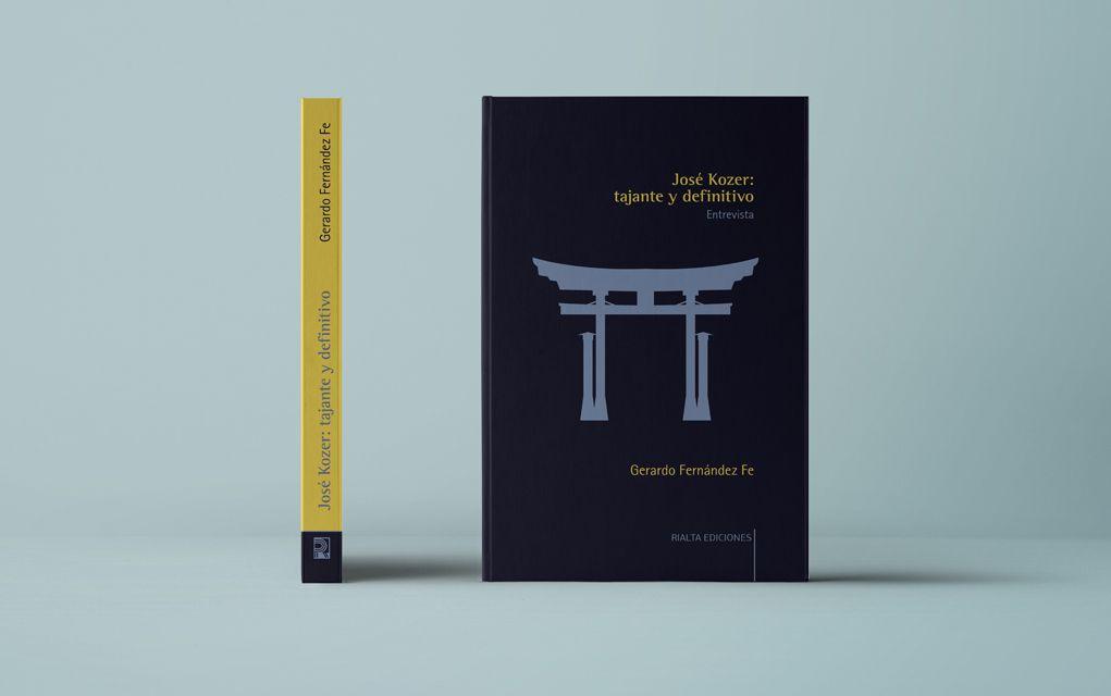 Cubierta de José Kozer: tajante y definitivo (Rialta Ediciones, 2020); Gerardo Fernández Fe.